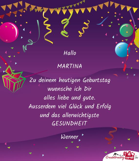 Zu Deinem Heutigen Geburtstag